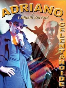 Adriano & I Ribelli Del Sud