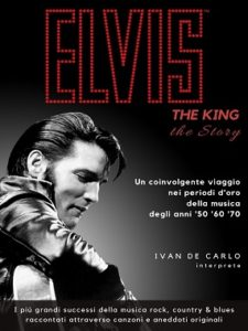 ELVIS The King … The Story